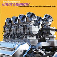 Album Eight Cylinder - Matthias Bublath by Patrick Scales