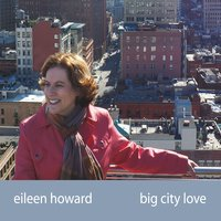 Album Big City Love by Eileen Howard