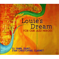 Album Louie's Dream: For Our Jazz Heroes by Eli Yamin