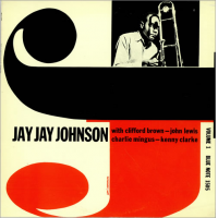"Read ""J.J. Johnson: The Eminent Jay Jay Johnson, Volumes 1 and 2 – Blue Note 1505 and 1506"""