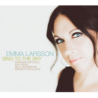 Emma Larsson: Sing to the Sky