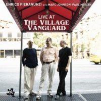 Enrico Pieranunzi with Marc Johnson and Paul Motian: Enrico Pieranunzi: Live at the Village Vanguard