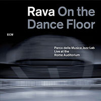 Enrico Rava: Rava on the Dance Floor