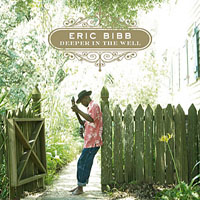Eric Bibb: Deeper In The Well