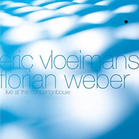 Album Live at The Concertgebouw by Eric Vloeimans