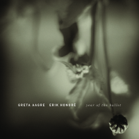 Greta Aagre and Erik Honore—Year of the Bullet