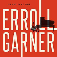 Erroll Garner: Ready Take One