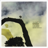 Eskelin - Alcorn - Formanek: Mirage