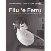 "Read ""Filu 'E Ferru"" reviewed by Mark Corroto"