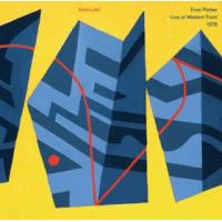 Evan Parker: Vaincu.Va! Live at Western Front 1978