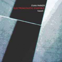 "Read ""Evan Parker Electroacoustic Ensemble: Hasselt"" reviewed by John Eyles"