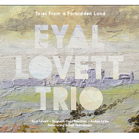 Tales From A Forbidden Land by Eyal Lovett