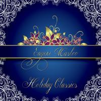 Holiday Classics by Eugene Maslov