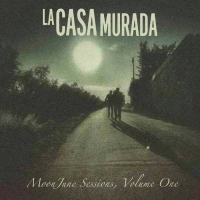 Various Artists: La Casa Murada MoonJune Sessions, Volume 1