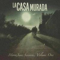 Album La Casa Murada MoonJune Sessions, Volume 1 by Various Artists
