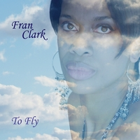 To Fly by Fran Clark
