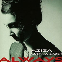 Album Always by Aziza Mustafa Zadeh