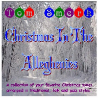 Christmas in the Alleghenies by Tom Smerk