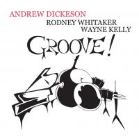 Album Groove! by Andrew Dickeson