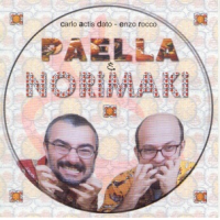 Enzo Rocco: Paella&Norimaki - Carlo Actis Dato/Enzo Rocco Duo