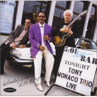 Tony Monaco: Intimately Live At The 501
