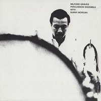 Album Percussion Ensemble by Milford Graves