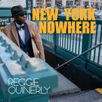 Album New York Nowhere by Reggie Quinerly