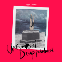 Album Universal Disappointment by Jeppe Zeeberg