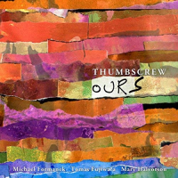 "Read ""Thumbscrew: Ours & Theirs"" reviewed by"