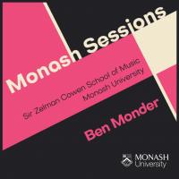 Album Monash Sessions: Ben Monder by Sir Zelman Cowen School of Music, Monash University