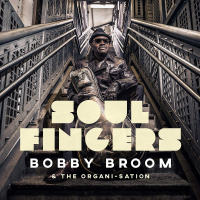 Soul Fingers by Bobby Broom