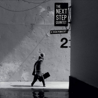 Album '2' feat. Tivon Pennicott by The Next Step Quintet