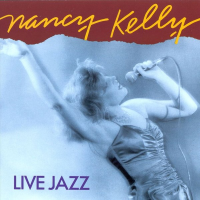 Album Live Jazz by Nancy Kelly
