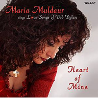 Heart of Mine - Love Songs of  Bob Dylan - by Maria Muldaur