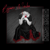 Album Besame Mucho (feat Denny Jiosa) by Katherine Farnham