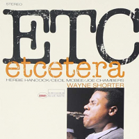 Etcetera by Wayne Shorter