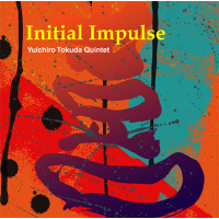 Album Initial Impulse by Yuichiro Tokuda