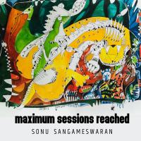 Album Maximum Sessions Reached by Sonu Sangameswaran