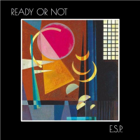 Album Ready or NOT by ESP