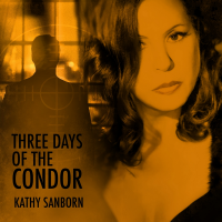 Album Three Days of the Condor by Kathy Sanborn