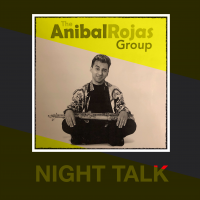 Album Night Talk by Anibal Rojas