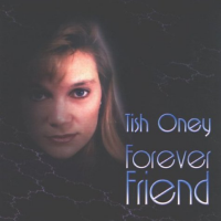 Album Forever Friend by Tish Oney