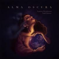Album Alma Oscura featuring Saúl Quirós by Lauren Henderson