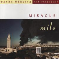 Album Miracle Mile by Wayne Horvitz