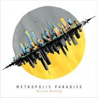 "Read ""Metropolis Paradise"" reviewed by Don Phipps"