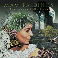 The Garden Is My Stage by Mayita Dinos