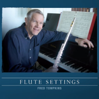 Flute Settings by Fred Tompkins