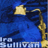 Album After Hours by Ira Sullivan