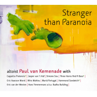 Album Stranger than Paranoia by Paul Van Kemenade