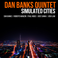 Dan Banks Quintet: Simulated Cities